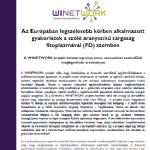 Az Európában legszélesebb körben alkalmazott gyakorlatok a szőlő aranyszínű sárgaság fitoplazmával (FD) szemben