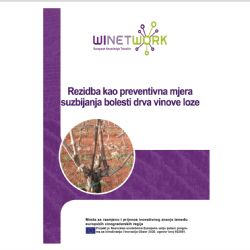 Rezidba kao preventivna mjera suzbijanja bolesti drva vinove loze